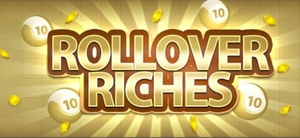 Rollover Riches